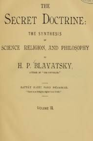 The Secret Doctrine, Volume III By H. P. Blavatsky