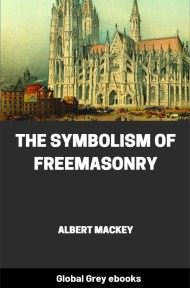 cover page for the Global Grey edition of The Symbolism of Freemasonry by Albert Mackey