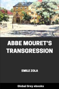 cover page for the Global Grey edition of Abbe Mouret's Transgression by Emile Zola