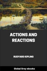 cover page for the Global Grey edition of Actions and Reactions by Rudyard Kipling