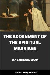 cover page for the Global Grey edition of The Adornment of the Spiritual Marriage by Jan van Ruysbroeck