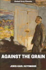 cover page for the Global Grey edition of Against the Grain by Joris-Karl Huysmans