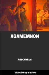 cover page for the Global Grey edition of Agamemnon by Aeschylus