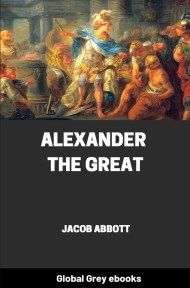 cover page for the Global Grey edition of Alexander The Great by Jacob Abbott