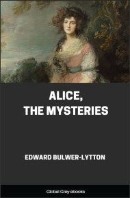 Alice, The Mysteries By Edward Bulwer-Lytton