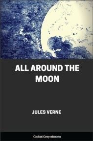 cover page for the Global Grey edition of All Around the Moon by Jules Verne