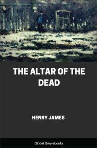 The Altar of the Dead By Henry James