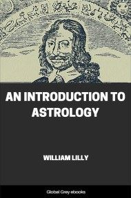 cover page for the Global Grey edition of An Introduction to Astrology by William Lilly