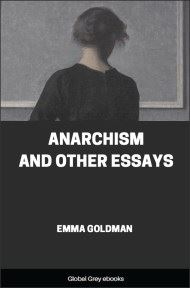 cover page for the Global Grey edition of Anarchism and Other Essays by Emma Goldman