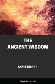 cover page for the Global Grey edition of The Ancient Wisdom by Annie Besant