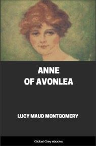 cover page for the Global Grey edition of Anne of Avonlea by Lucy Maud Montgomery