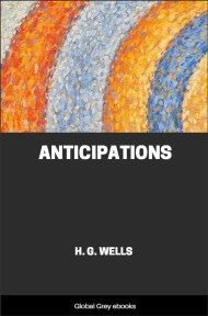 cover page for the Global Grey edition of Anticipations by H. G. Wells