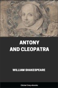 Antony and Cleopatra By William Shakespeare