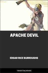 cover page for the Global Grey edition of Apache Devil by Edgar Rice Burroughs