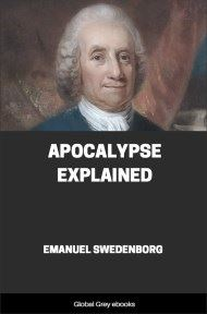 Apocalypse Explained By Emanuel Swedenborg