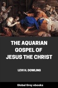 cover page for the Global Grey edition of The Aquarian Gospel of Jesus the Christ by Levi H. Dowling
