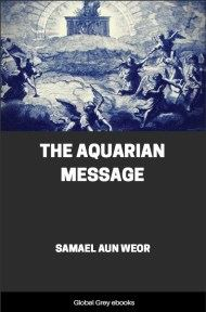 cover page for the Global Grey edition of The Aquarian Message by Samael Aun Weor