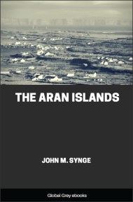The Aran Islands By John M. Synge