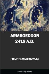 cover page for the Global Grey edition of Armageddon 2419 A.D. by Philip Francis Nowlan