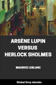 cover page for the Global Grey edition of Arsène Lupin versus Herlock Sholmes by Maurice Leblanc