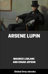 cover page for the Global Grey edition of Arsene Lupin by Maurice Leblanc
