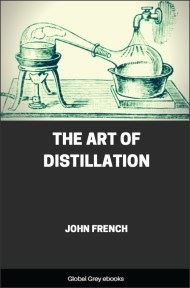 cover page for the Global Grey edition of The Art of Distillation by John French
