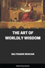 cover page for the Global Grey edition of The Art of Worldly Wisdom by Balthasar Gracian