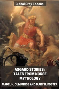 cover page for the Global Grey edition of Asgard Stories: Tales from Norse Mythology by Mabel H. Cummings and Mary H. Foster