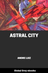 cover page for the Global Grey edition of Astral City by Andre Luiz
