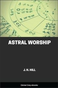 cover page for the Global Grey edition of Astral Worship by J. H. Hill
