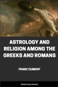 cover page for the Global Grey edition of Astrology and Religion Among the Greeks and Romans by Franz Cumont