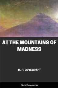 cover page for the Global Grey edition of At the Mountains of Madness by H. P. Lovecraft