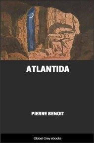 cover page for the Global Grey edition of Atlantida by Pierre Benoit