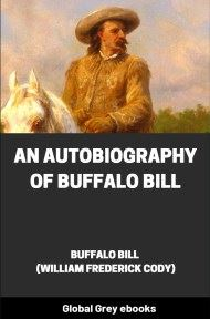 cover page for the Global Grey edition of An Autobiography of Buffalo Bill by William Frederick Cody