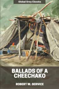Cover for the Global Grey edition of Ballads of a Cheechako by Robert W. Service