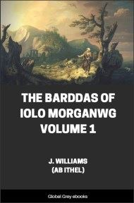 cover page for the Global Grey edition of The Barddas of Iolo Morganwg Volume 1 by J. Williams (Ab Ithel)