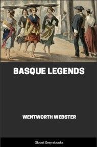 cover page for the Global Grey edition of Basque Legends by Wentworth Webster