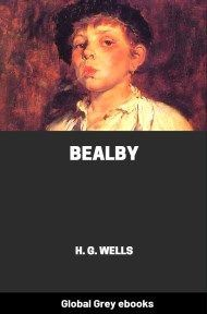 cover page for the Global Grey edition of Bealby by H. G. Wells