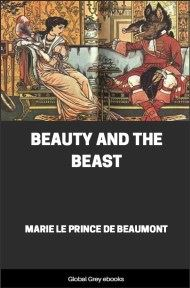 cover page for the Global Grey edition of Beauty and the Beast by Marie Le Prince de Beaumont