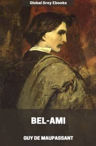 cover page for the Global Grey edition of Bel-Ami by Guy De Maupassant