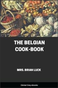 cover page for the Global Grey edition of The Belgian Cook-Book by Mrs. Brian Luck