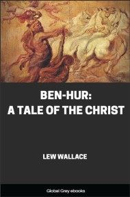 cover page for the Global Grey edition of Ben-Hur: A Tale of the Christ by Lew Wallace