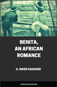 cover page for the Global Grey edition of Benita, An African Romance by H. Rider Haggard