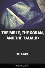 cover page for the Global Grey edition of The Bible, The Koran, and the Talmud by Dr. G. Weil