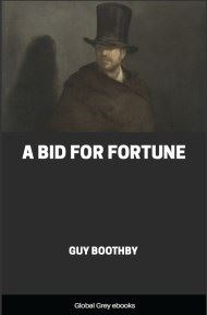 cover page for the Global Grey edition of A Bid for Fortune by Guy Boothby