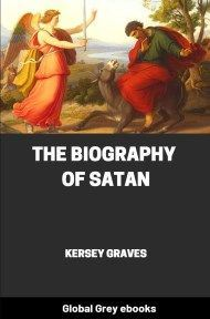 cover page for the Global Grey edition of The Biography of Satan by Kersey Graves