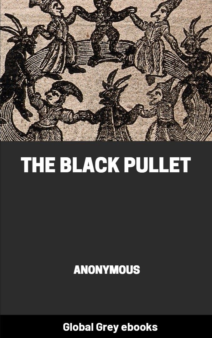 The Black Pullet, Free PDF, ebook, epub | Global Grey