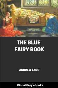 cover page for the Global Grey edition of The Blue Fairy Book by Andrew Lang