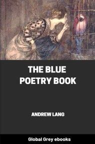 cover page for the Global Grey edition of The Blue Poetry Book by Andrew Lang
