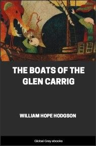 cover page for the Global Grey edition of The Boats of the Glen Carrig by William Hope Hodgson